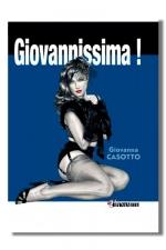 Giovannissima ! - Vous avez aimé Giovanna? Vous adorerez Givannissima et ces héroïnes charnues et charnelles des années 50.