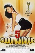 Sodomaniaque 5 - DVD - Le volume 5 spécial sodomies pour fous de cul et nymphomanes.