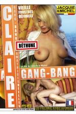 Gang Bang avec Claire - DVD spécial amatrices réelles avec Claire, la maman cougar en manque de sensations fortes.