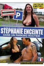 Stephanie enceinte dans un parking routier - DVD spécial sexe amateur avec stéphanie de Biscarosse, sur un parking routier pour sa première exhibe.