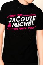 Tee-shirt May The Jacquie & Michel be with you - T-shirt humoristique Jacquie et Michel pour bien garder son influx !