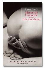 Manuel de Gomorrhe - L'ile aux dames - Gomorrhe: un véritable traité pour tout connaitre de la sodomie.